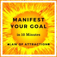 10 minute manifestation meditation