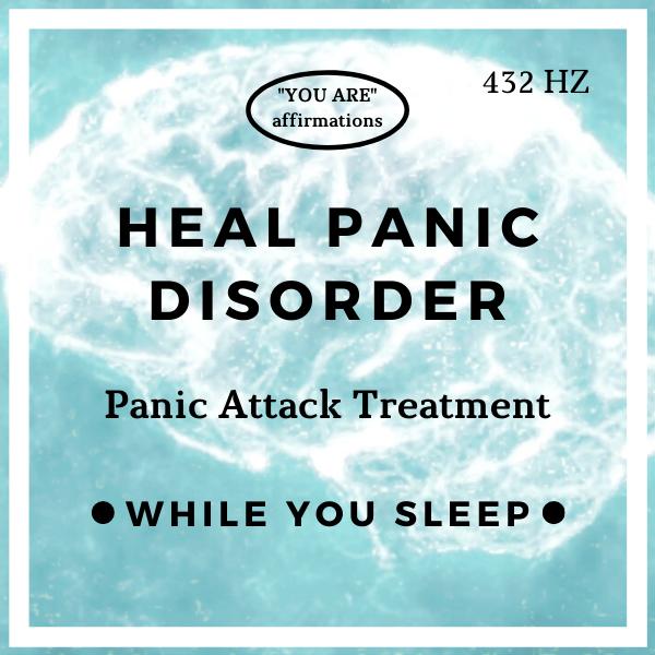 Heal Panic Disorder (While You Sleep)