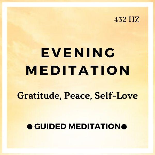 15 Minute Evening Meditation (Gratitude, Happiness, Self Love)