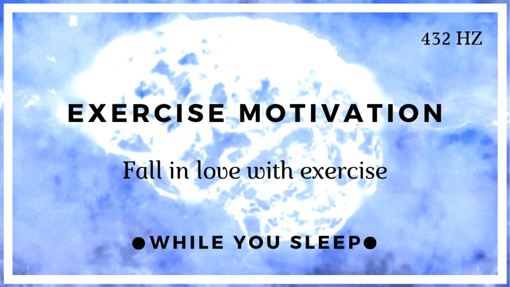 Exercise Motivation - Reprogram Your Mind (While You Sleep)