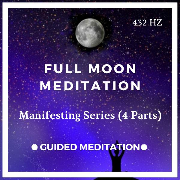 Full Moon Meditation (Moon Manifesting Series)